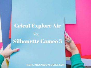 Cricut Explore Air Vs Silhouette Cameo 3