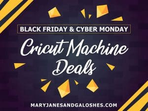 Black Friday & Cyber Monday Cricut Machine Deals